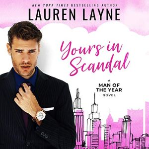 Yours in Scandal Audiobook By Lauren Layne cover art