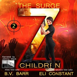 Z Children: The Surge, Book 2 Audiobook By Eli Constant, B.V. Barr cover art