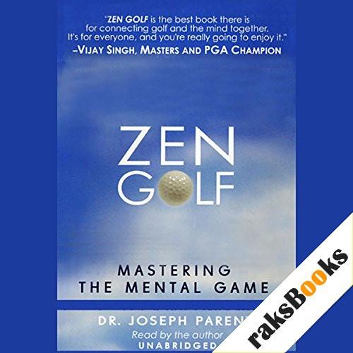Zen Golf Audiobook By Dr. Joseph Parent cover art