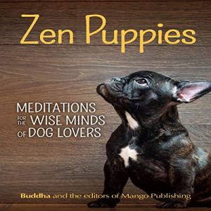 Zen Puppies Audiobook By Gautama Buddha cover art