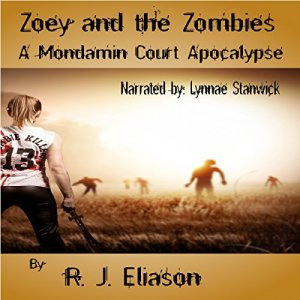 Zoey and the Zombies Audiobook By R J. Eliason cover art