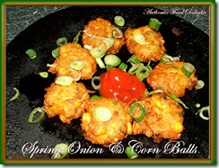 spring onion and corn balls