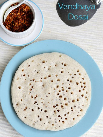 vendhaya dosai recipe