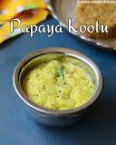 papaya kootu recipe