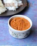 Brinjal thogayal recipe