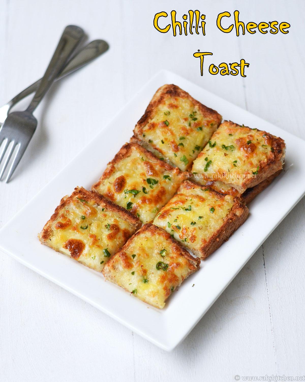 Chilli cheese toast recipe - Raks Kitchen