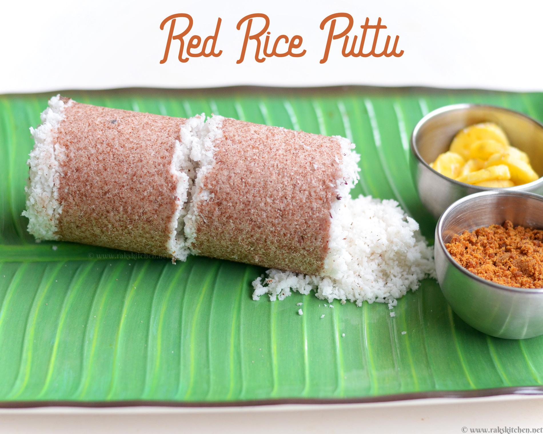 Red rice puttu recipe, puttu from scratch