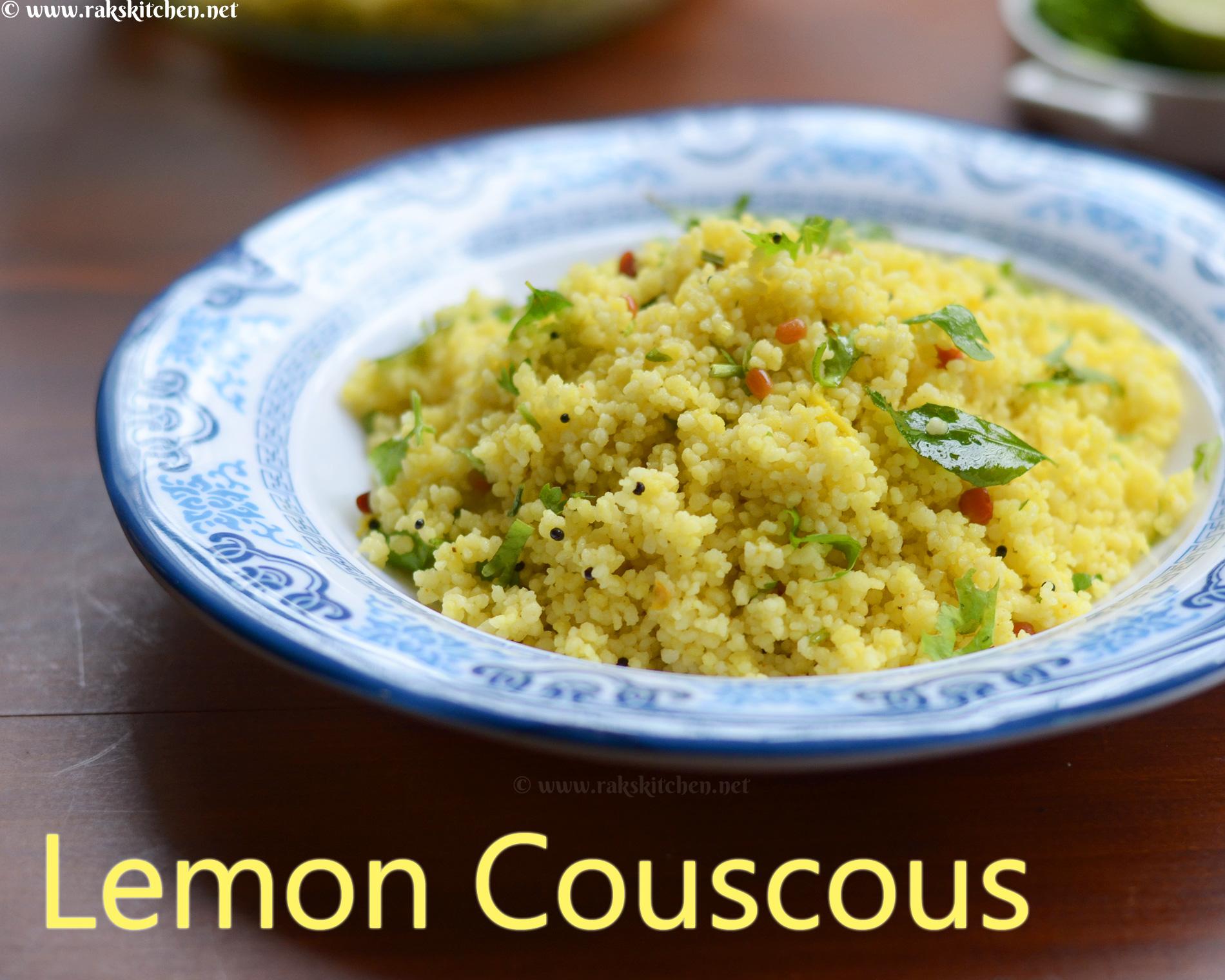 Lemon Couscous recipe, south Indian couscous recipes