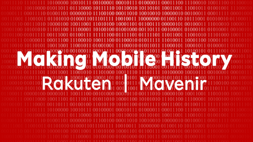 A Brave New World of Communications: Rakuten Mobile and Mavenir combine the best of the internet with the best of cellular