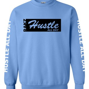 Rakz carolina blue hustle all day crew neck