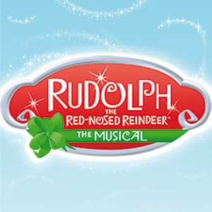 Rudolph the Red-Nosed Reindeer: The Musical @ Duke Energy Center for the Performing Arts | Raleigh | North Carolina | United States