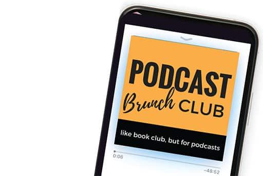 Podcast Brunch Club