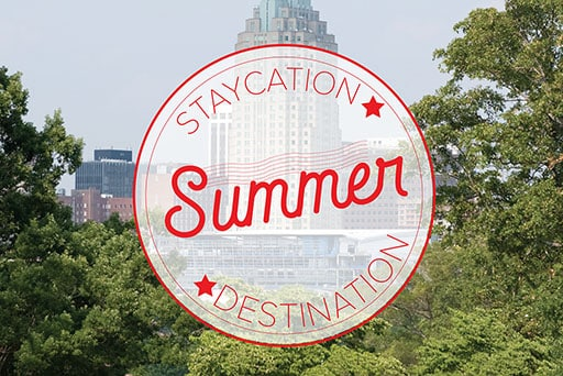 Raleigh Staycation Destinations