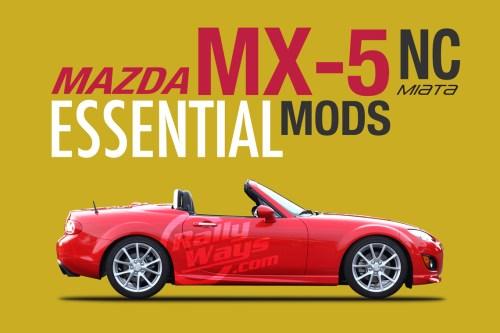 small resolution of mazda mx5 miata nc 2006 2015 essential mods
