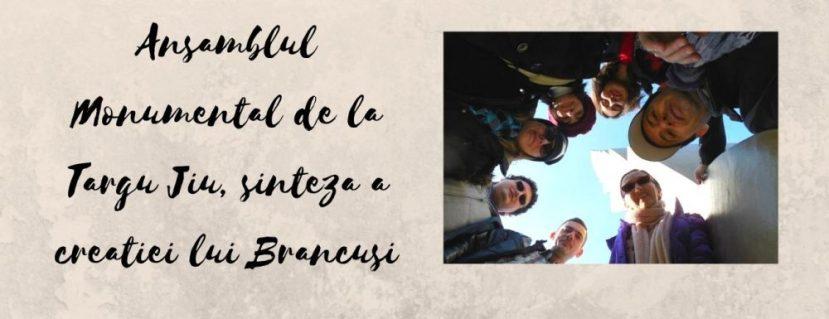 Ansamblul Monumental de la Targu Jiu, sinteza a creatiei lui Brancusi