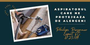 Aspiratorul care ne protejeaza de alergeni Philips Performer Expert FC 8725 09