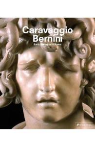 Caravaggio and Bernini - Frits Scholten