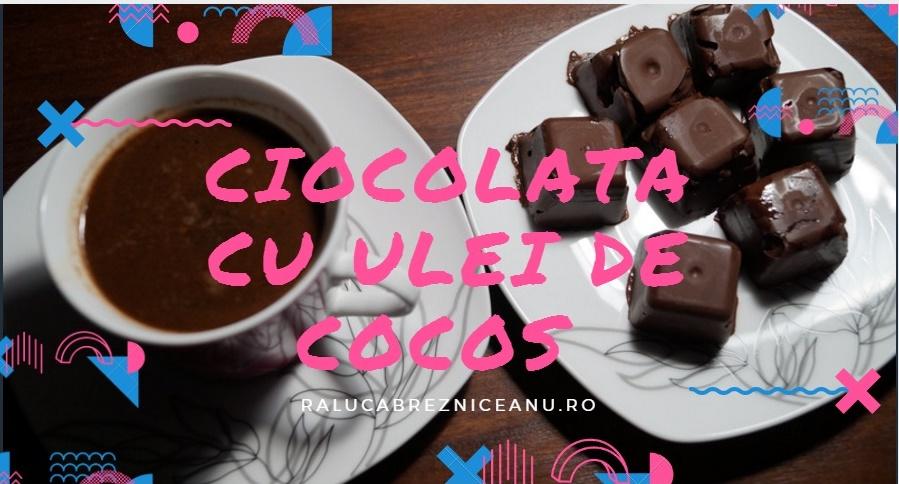 Ciocolata de casa cu ulei de cocos