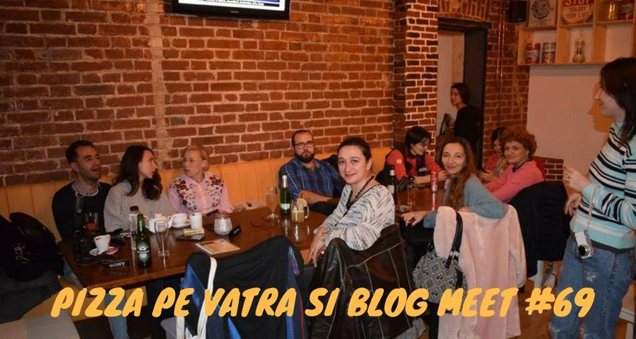 Pizza pe vatra si Blog Meet #69