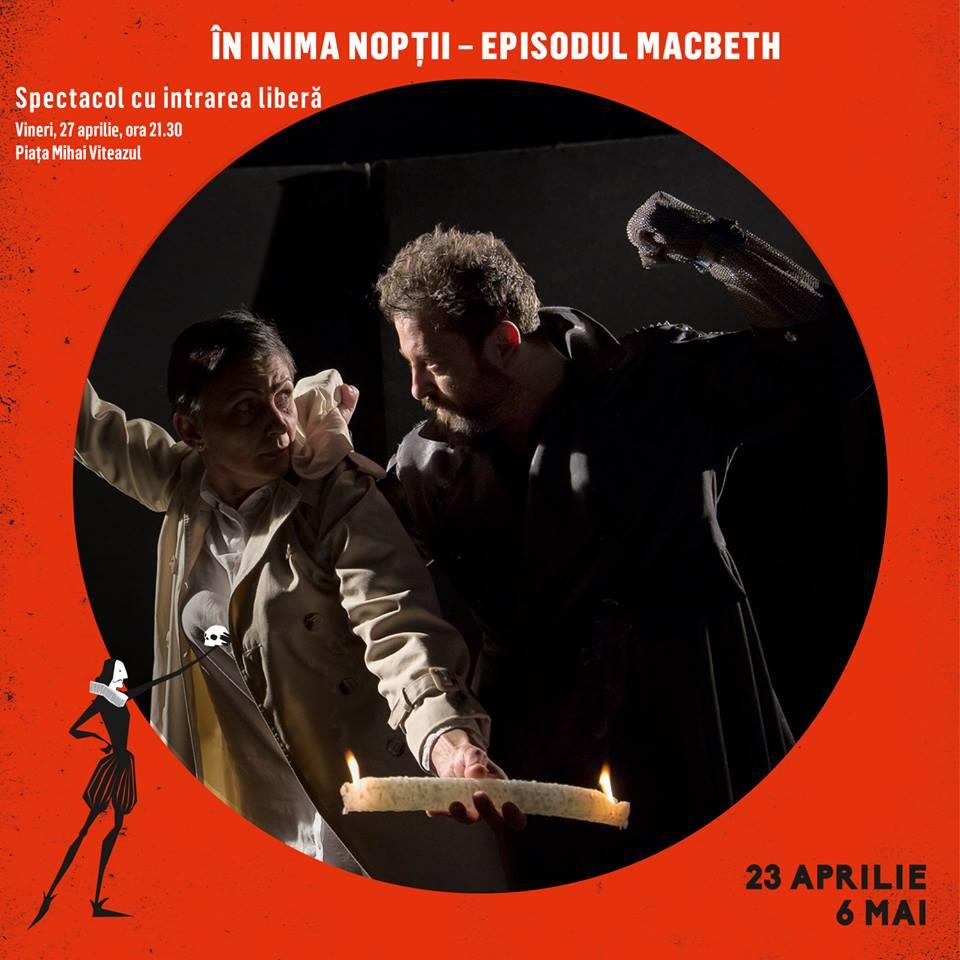 În inima noptii - Episodul Macbeth-  spectacol prezentat de Teatrul Regina Maria Oradea
