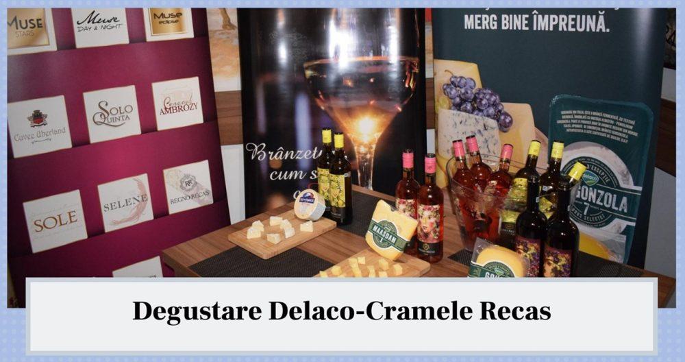 Degustare Delaco-Cramele Recas.