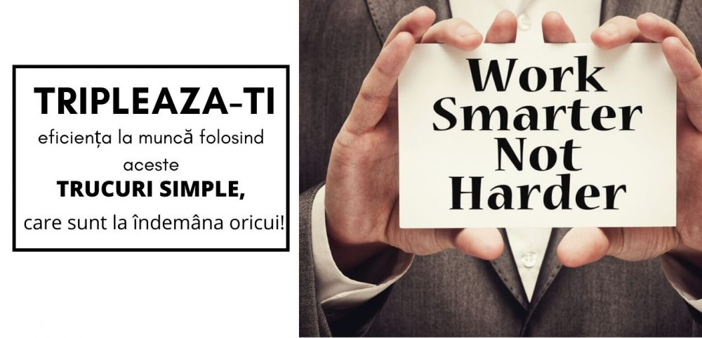 Top 3 obstacole și soluții simple pentru a fi mai eficient la muncă