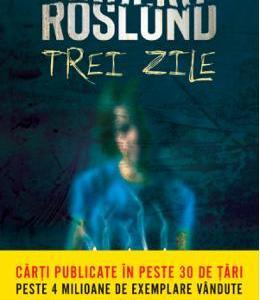 Trei zile – Anders Roslund