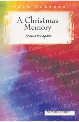 A Christmas Memory - Truman Capote