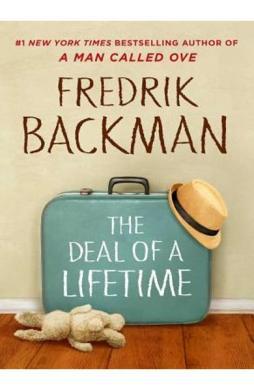 The Deal of a Lifetime - Fredrik Backman
