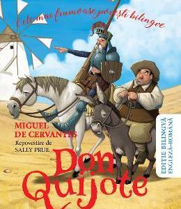 Don Quijote de la Mancha. Cele mai frumoase povesti bilingve - Miguel de Cervantes
