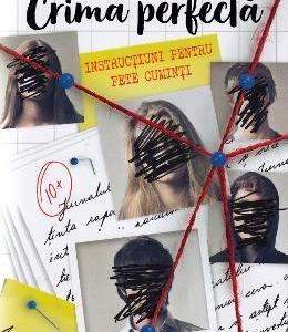 Instructiuni pentru fete cuminti. Seria Crima perfecta. Vol.1 - Holly Jackson