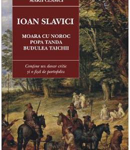 Moara cu noroc. Popa Tanda. Budulea Taichii ed.2017 - Ioan Slavici
