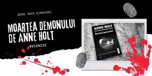 Moartea Demonului de Anne Holt. Recenzie