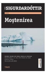 Mostenirea - Yrsa Sigurdardottir