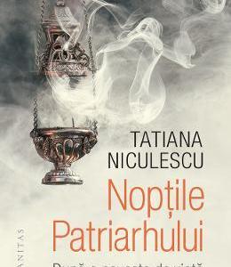 Noptile patriarhului - Tatiana Niculescu