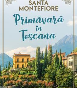 Primavara in Toscana - Santa Montefiore