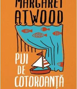 Pui de cotoroanta - Margaret Atwood