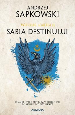 Sabia destinului. Seria Witcher Vol.2 - Andrzej Sapkowski