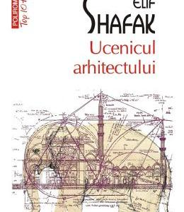 Ucenicul arhitectului - Elif Shafak