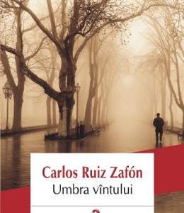 Umbra vintului - Carlos Ruiz Zafon