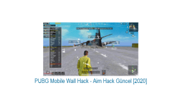 PUBG Mobile Wall Hack – Aim Hack Güncel [2020]