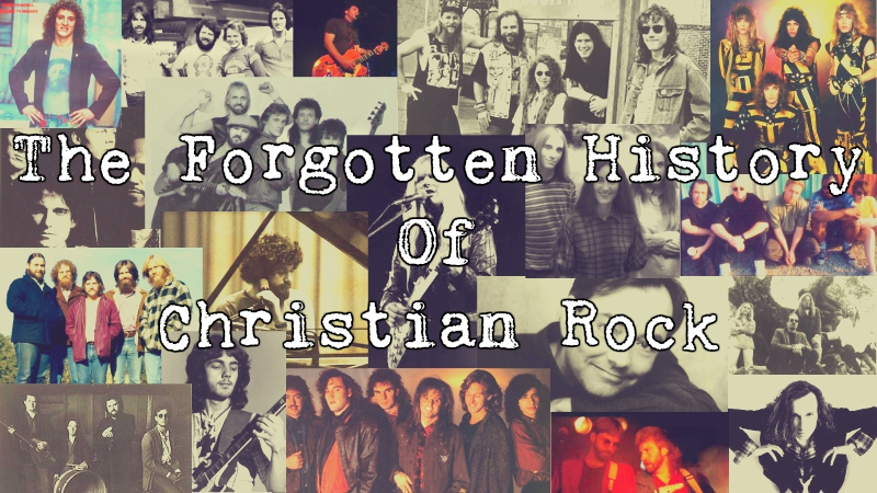 The Forgotten History of Christian Rock: Part One