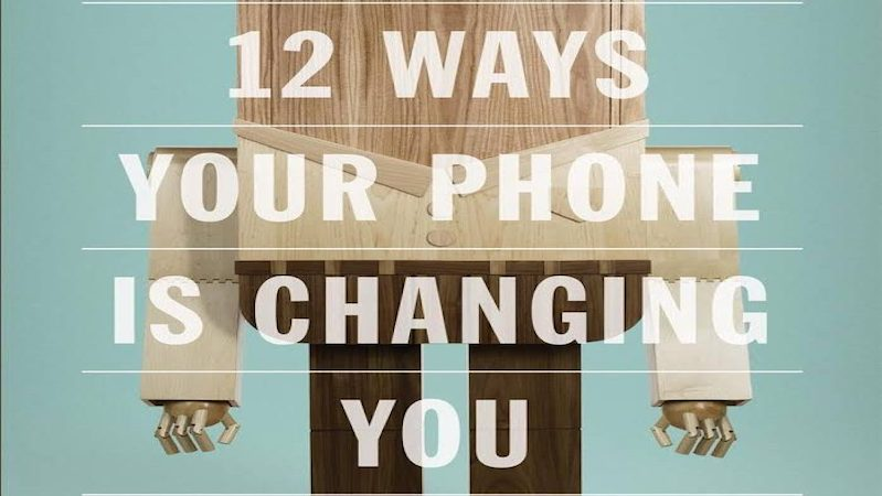 500WoL Reviews: 12 Ways Your Phone Is Changing You