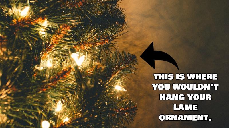 Five Lame Christmas Ornaments You Should Never Make Again