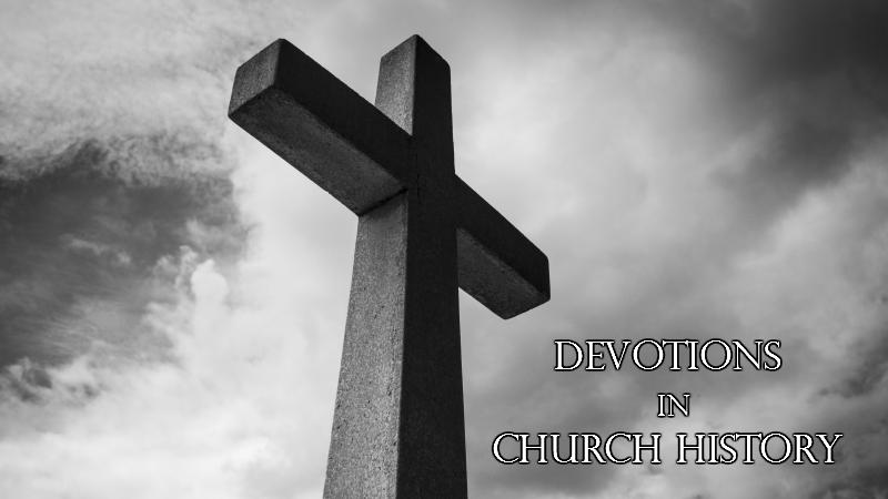 Devotions in Church History: Polycarp