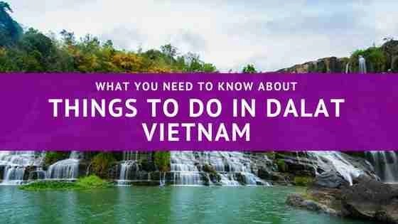 What You Need To Know About Things To Do in Dalat Vietnam