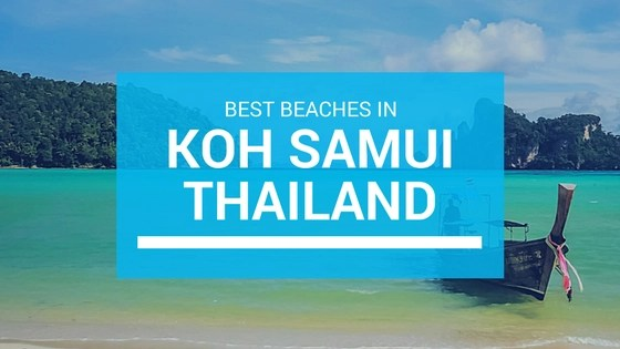 Best Beaches In Koh Samui Thailand