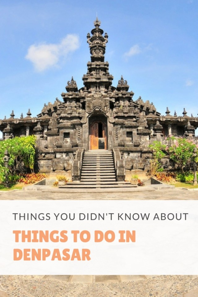 Things You Didn't Know About Things To Do In Denpasar