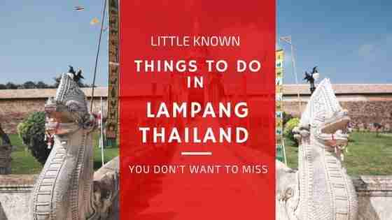 Little Known Things to Do in Lampang Thailand You Don't Want To Miss