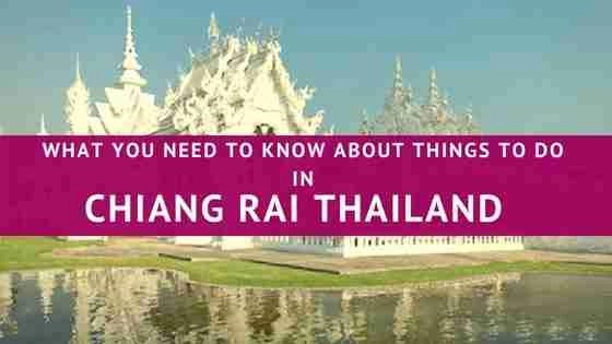 What You Need To Know About Things To Do In Chiang Rai Thailand